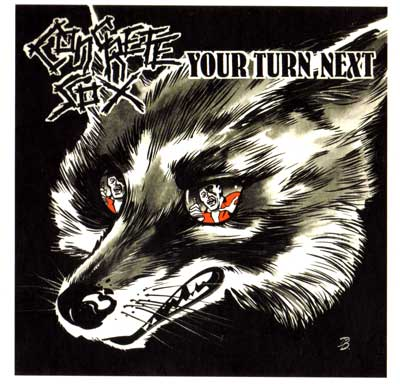 Concrete Sox - Your Turn Next 1985