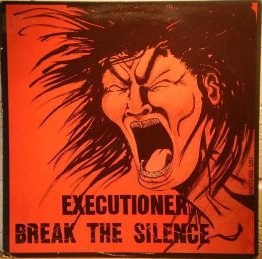 Executioner - Break The Silence 1987