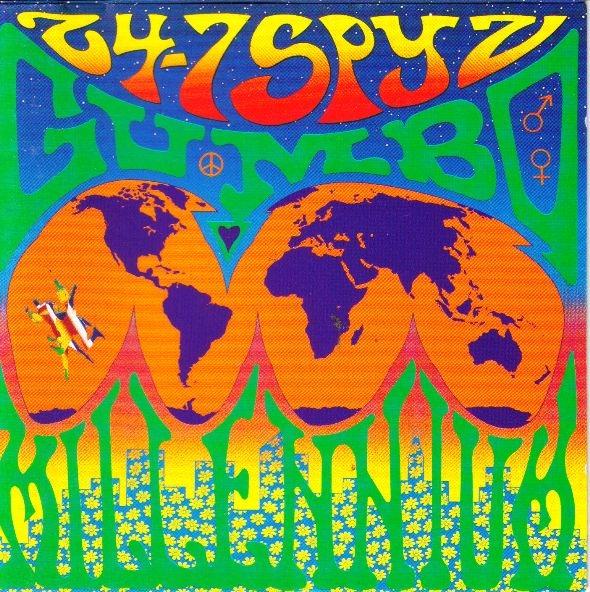 24-7 Spyz - Gumbo Millennium - 1990