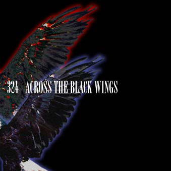 324 - Across The Black Wings 2003