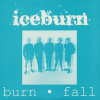 Iceburn Collective, The - Burn - Fall 1991