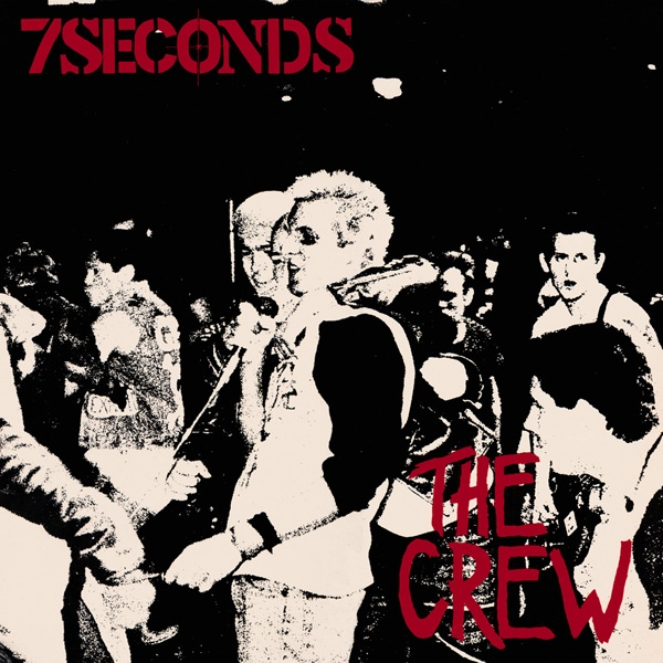 7 Seconds - The Crew - 1984