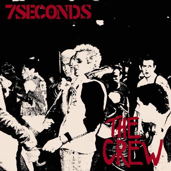 7 Seconds - The Crew - 1984