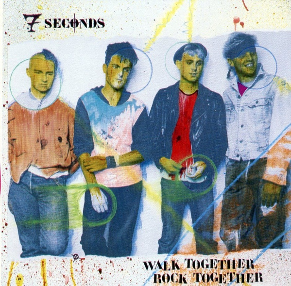 7 Seconds - Walk Together Rock Together - 1986