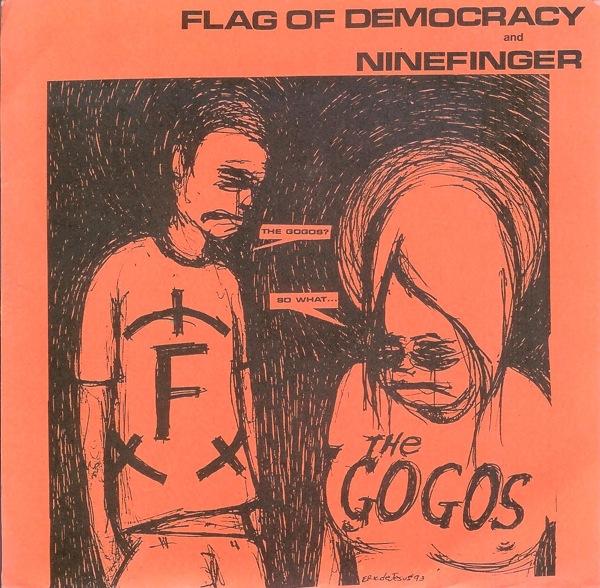 Ninefinger - Split 7'' Flag Of Democracy 1993
