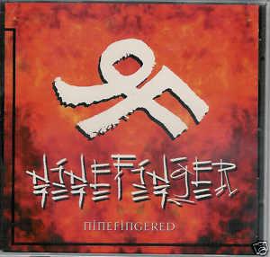 Ninefinger - Ninefingered 1996