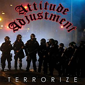 Attitude Adjustment - Terrorize - 2016