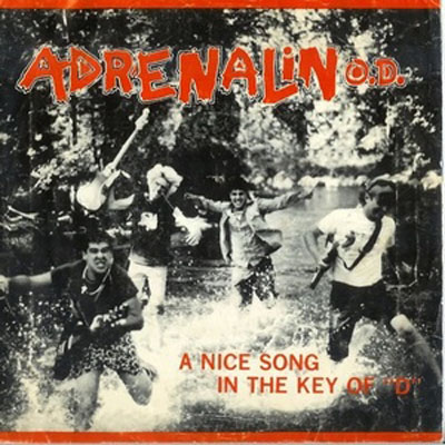Adrenalin O.D. - A Nice Song In The Key Of D - 1986