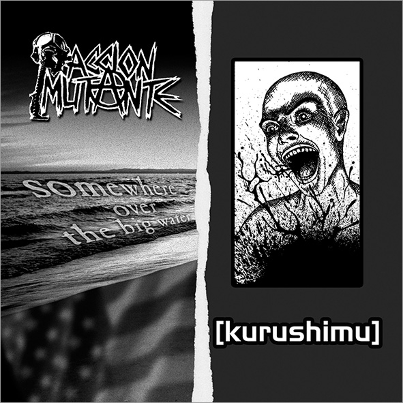 Kurushimu, Accion Mutante - Somewhere Over The Big Water / Kurushimu - 2006
