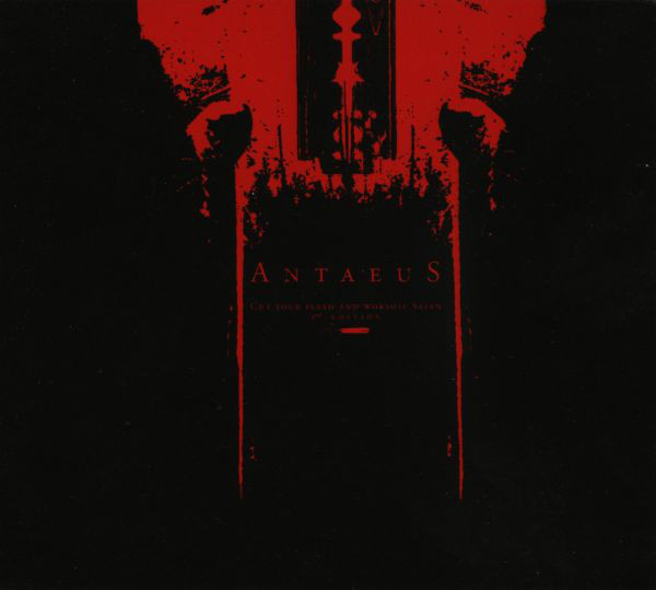 Antaeus - Cut Your Flesh And Worship Satan - 2000