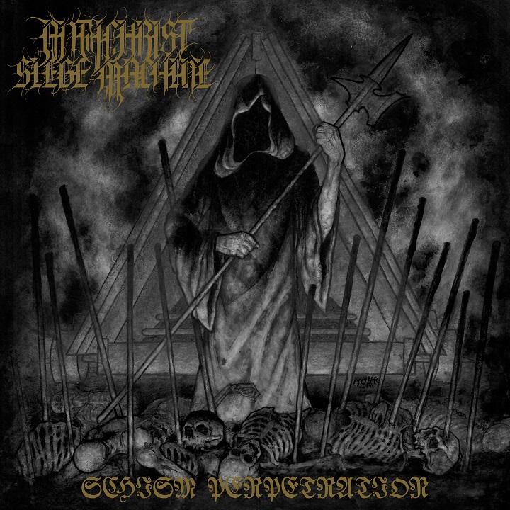 Antichrist Siege Machine - Schism Perpetration - 2019