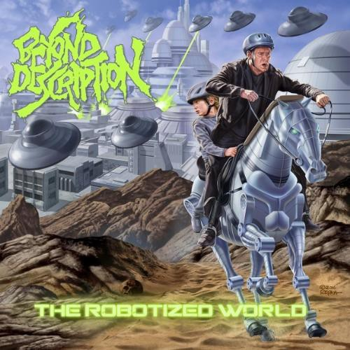 Beyond Description - The Robotized World - 2017