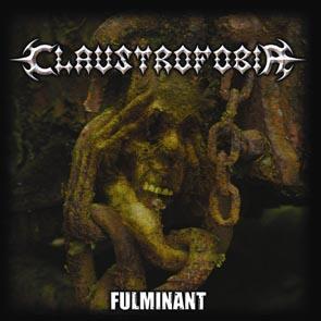 Claustrofobia - Fulminant - 2005