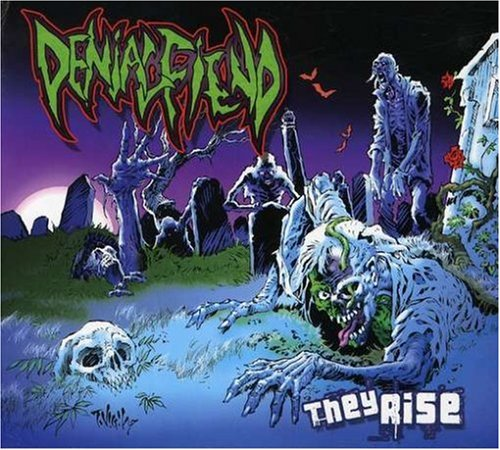 Denial Fiend - They Rise - 2007