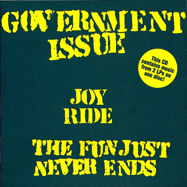 Government Issue - The Fun Just Never Ends 1984