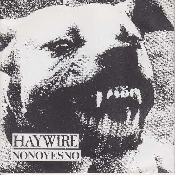 Haywire, NoNoYesNo - We Bite Trust Big Store - 1990