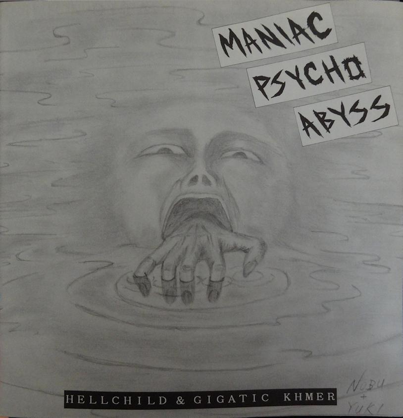 Hellchild - Maniac Psycho Abyss - Split Flexi 7'' Gigatic Khmer 1990