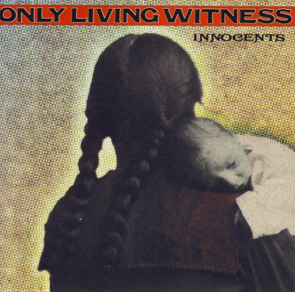 Only Living Witness - Innocents - 1995