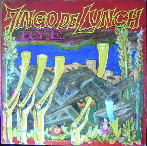 Jingo De Lunch - B.Y.E. 1992