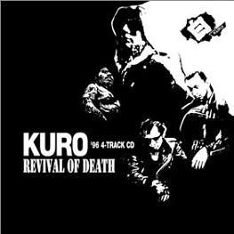 Kuro - Revival Of Death Ep 1996