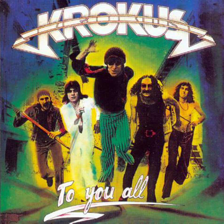 Krokus - To You All - 1977