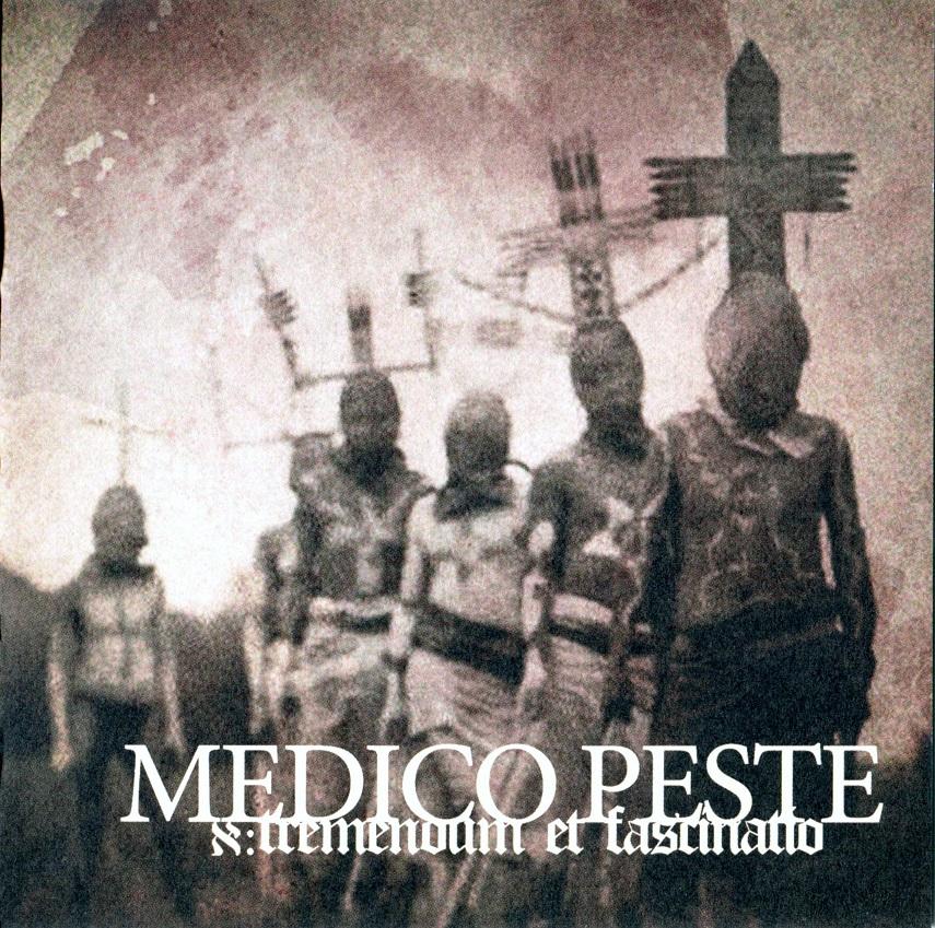 Medico Peste - א: Tremendum Et Fascinatio - 2012