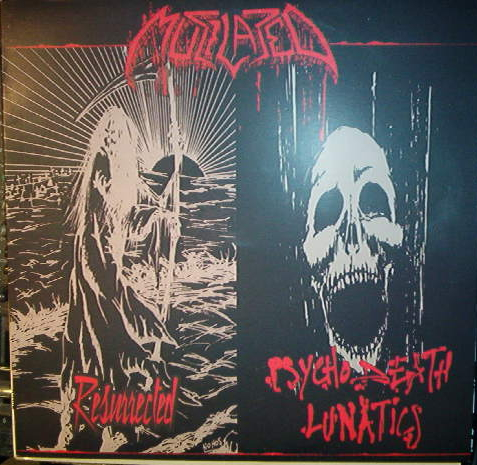 Mutilated - Resurrected / Psychodeath Lunatics 2004