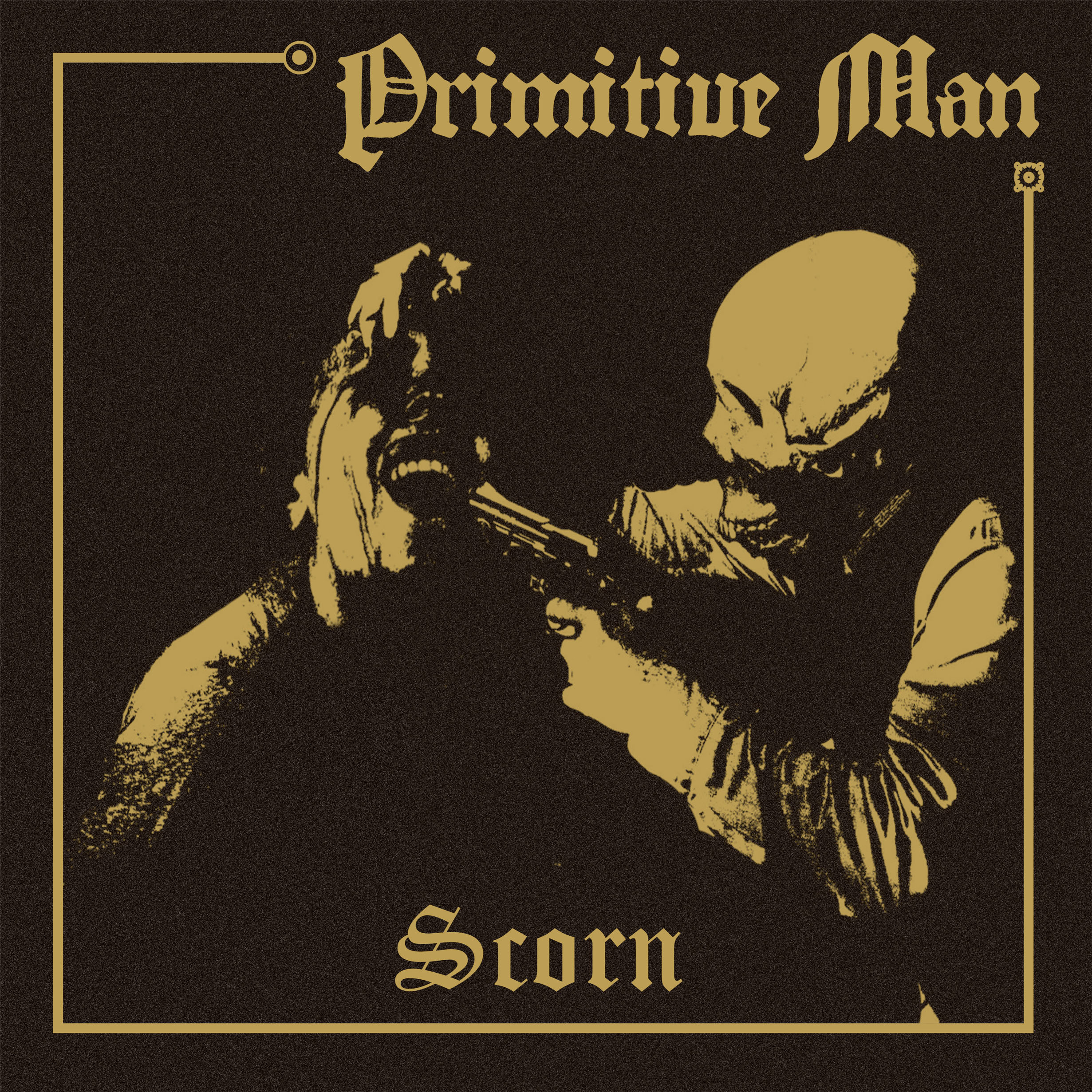 Primitive Man - Scorn - 2013