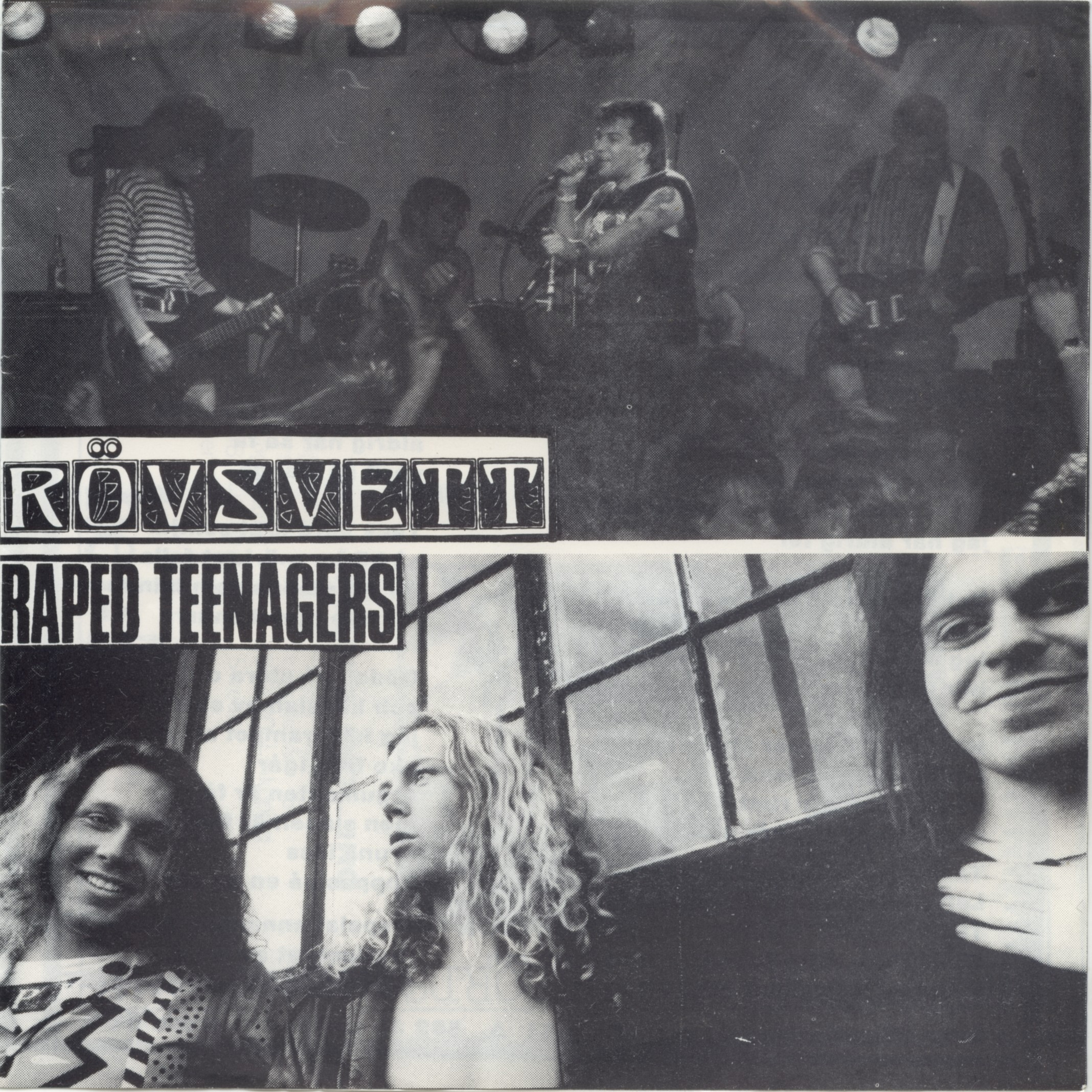 Rövsvett, Raped Teenagers - Rövsvett / Raped Teenagers - 1990