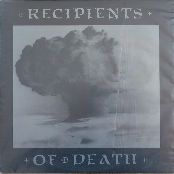 Recipients Of Death - Recipients Of Death 1988