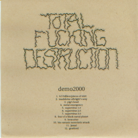 Total Fucking Destruction - Demo2000 - 2000