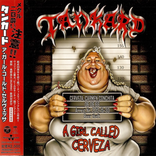 Tankard - A Girl Called Cerveza - 2012