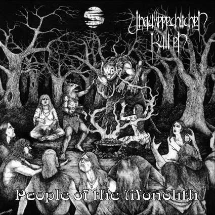 Unaussprechlichen Kulten - People Of The Monolith - 2013
