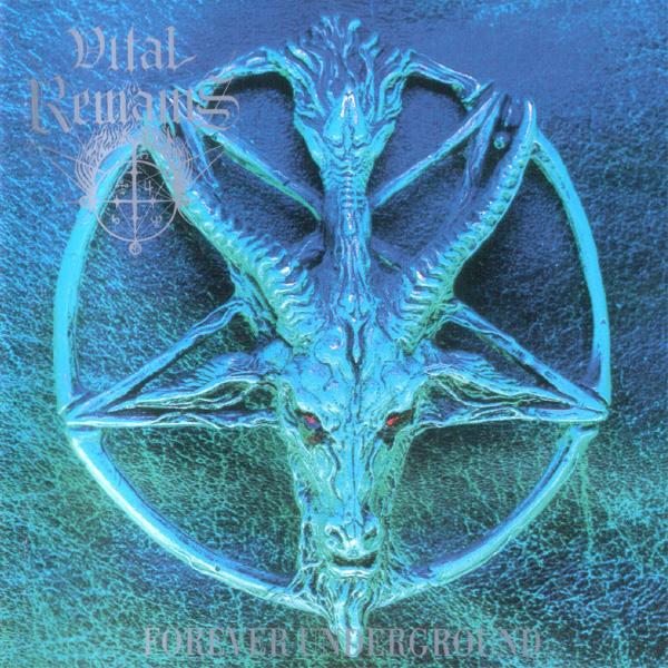 Vital Remains - Forever Underground - 1997