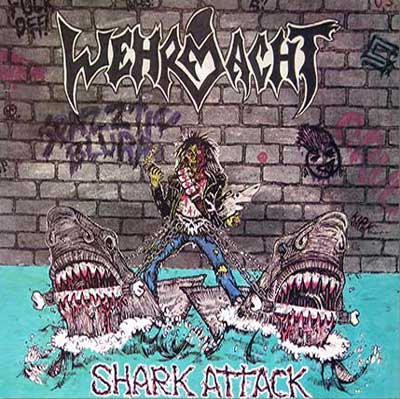 Wehrmacht - Shark Attack 1986