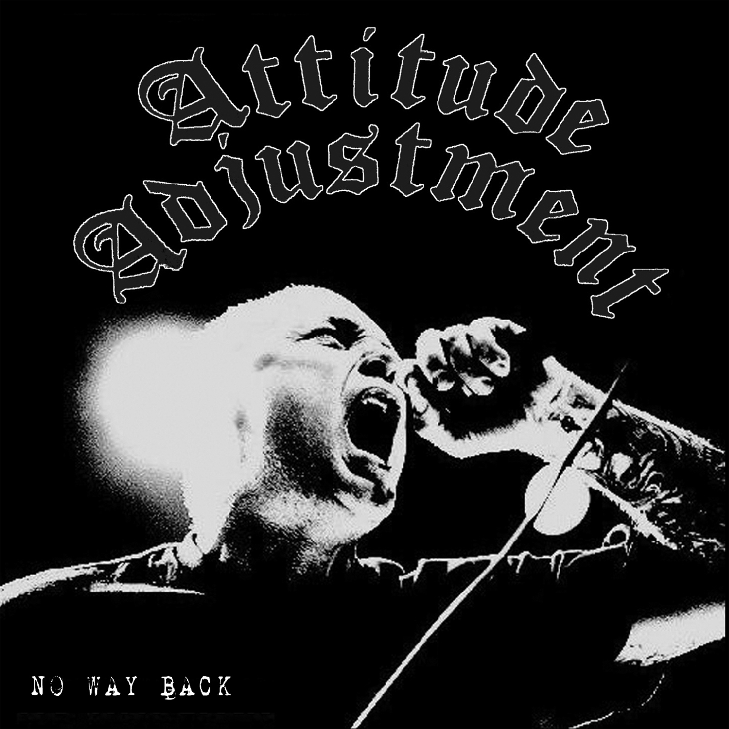Attitude Adjustment - No Way Back - 2011