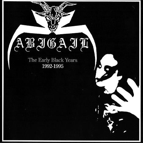 Abigail - The Early Black Years: 1992-1995 - 2006
