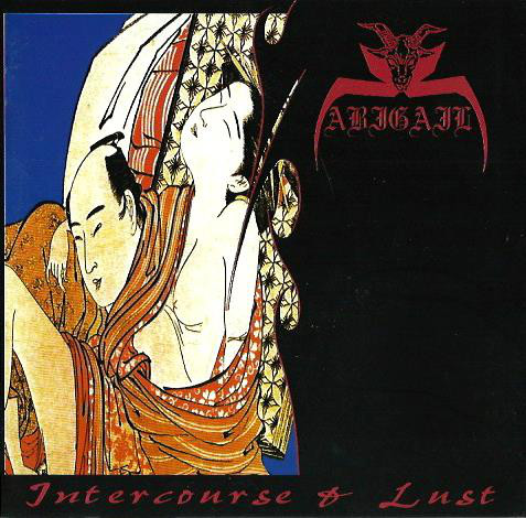 Abigail - Intercourse & Lust - 1996