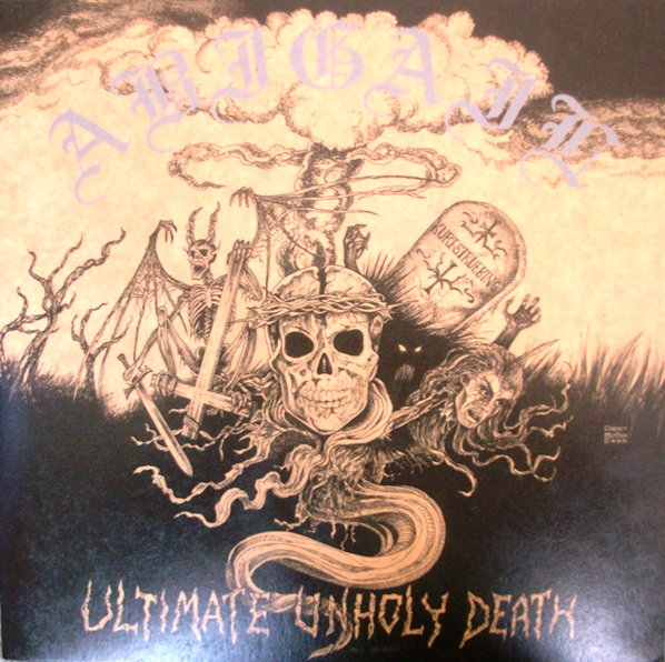 Abigail - Ultimate Unholy Death - 2005