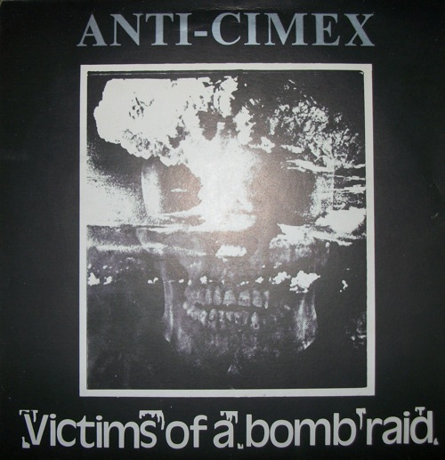 Anti Cimex - Victims Of A Bomb Raid 1984