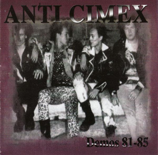 Anti Cimex - Demos 81-85 1981/1985