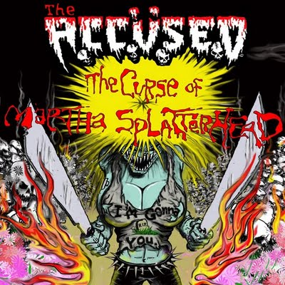 The Accüsed - The Curse Of Martha Splatterhead - 2009