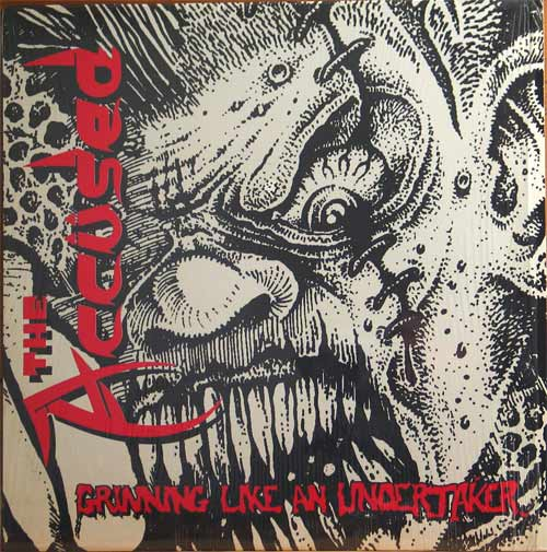 The Accüsed - Grinning Like An Undertaker - 1990