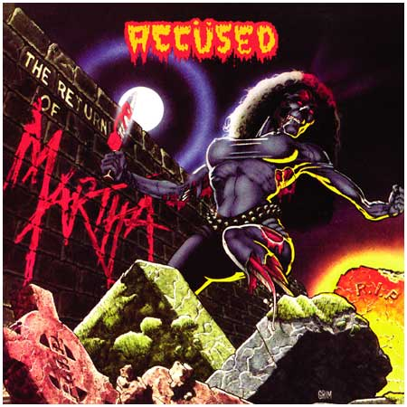 The Accüsed - The Return Of Martha Splatterhead CD 1986