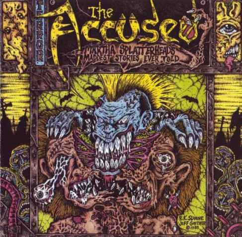 The Accüsed - Martha Splatterhead's Maddest Stories Ever Told CD 1988