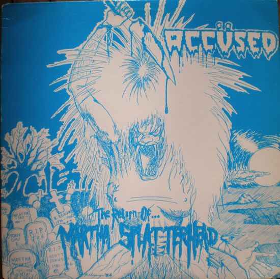 The Accüsed - The Return Of Martha Splatterhead 1986