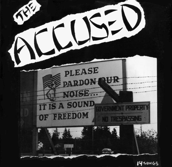 The Accüsed - Pardon Our Noise 1983