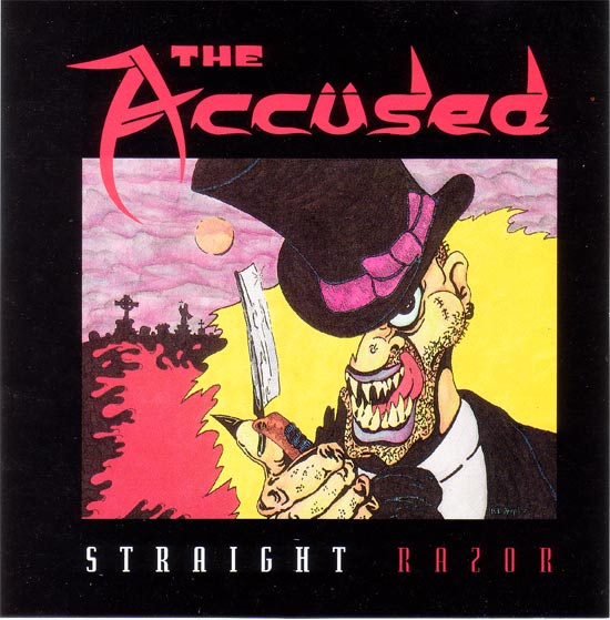 The Accüsed - Straight Razor - 1991