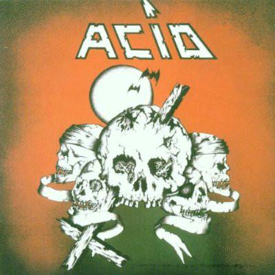Acid - Acid - 1982/1983