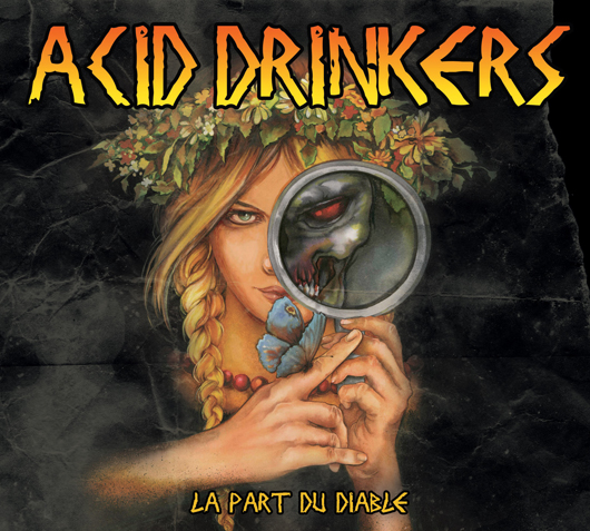 Acid Drinkers - La Part Du Diable 2012